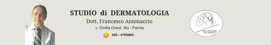 DERMATOLOGO PARMA dott. Antonaccio